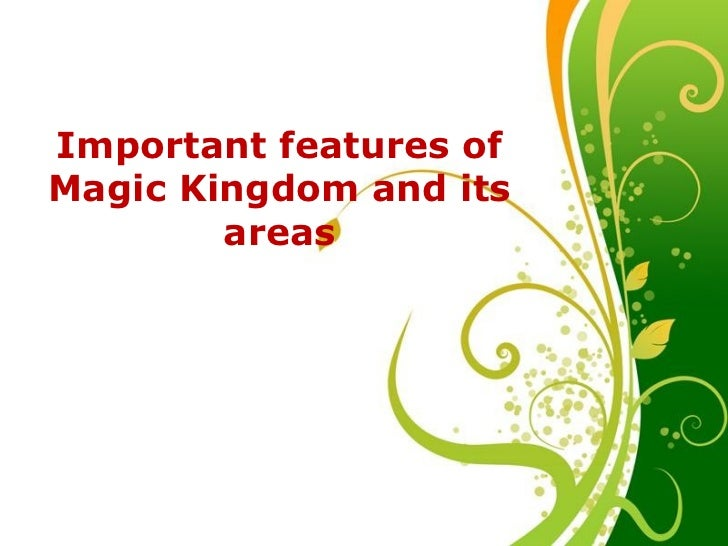 Free Powerpoint Templates Important features of Magic Kingdom and its areas