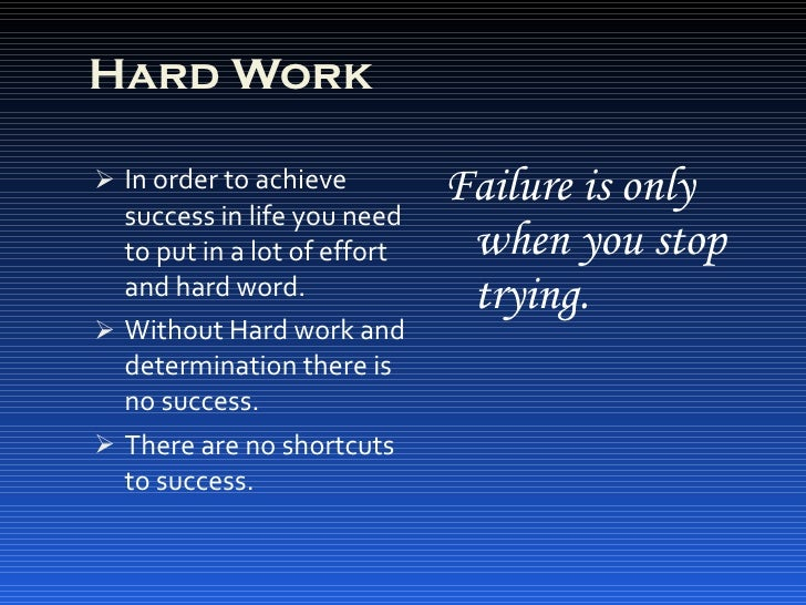 short essay on hard work is the key to success Of course a person born with the proverbial silver spoon can grow up to be wealthy without hard work, insecurity or discipline  what drives success.