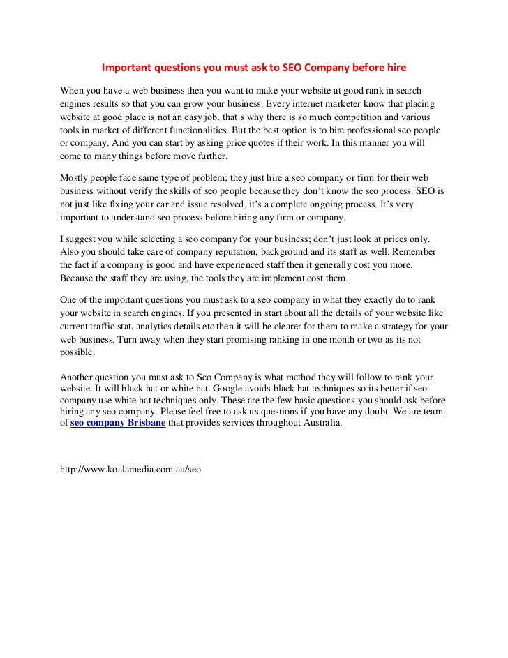 Important questions you must ask to SEO Company before hire<br />When you have a web business then you want to make your w...