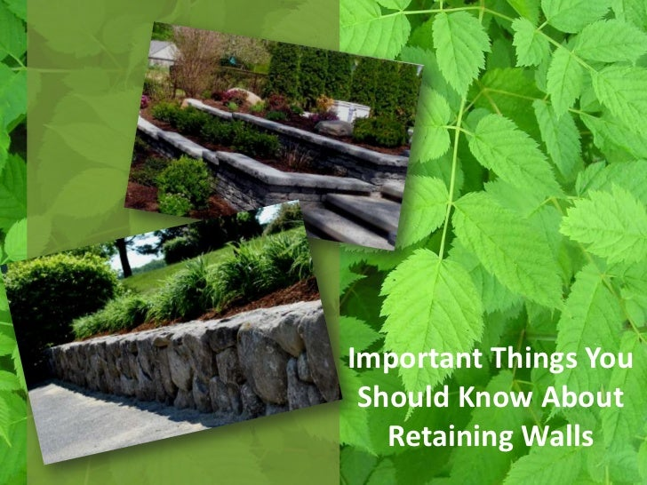 Important Things You Should Know About   Retaining Walls