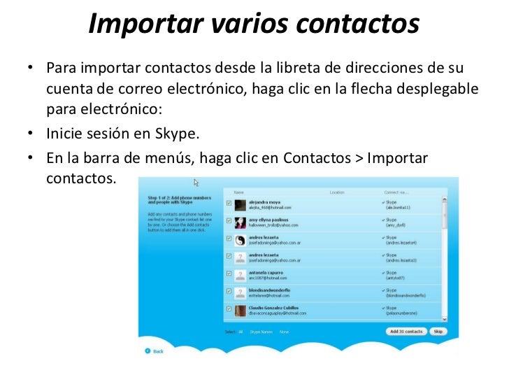 Importar varios contactos• Para importar contactos desde la libreta de direcciones de su  cuenta de correo electrónico, ha...