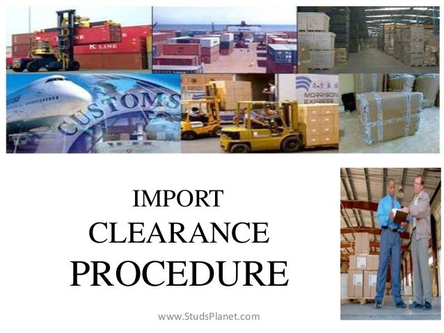 IMPORT CLEARANCE PROCEDURE www.StudsPlanet.com