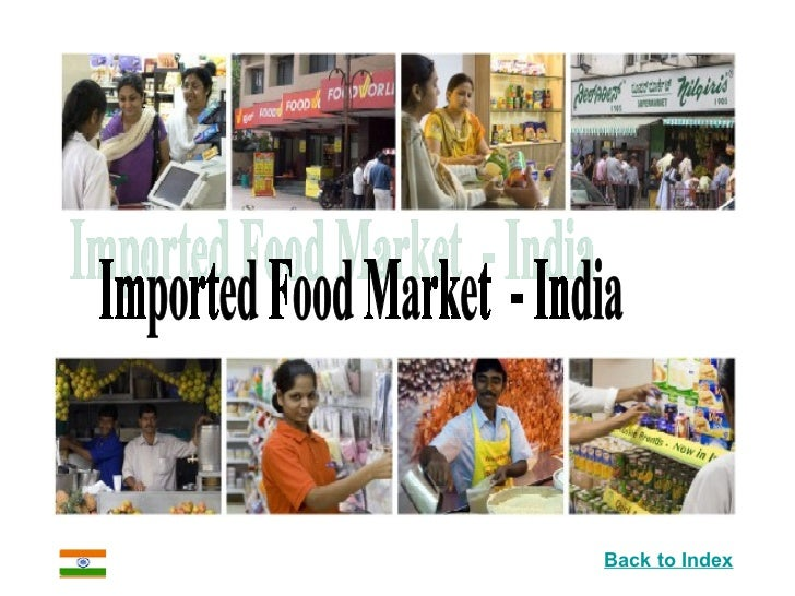 Imported Food Market  - India