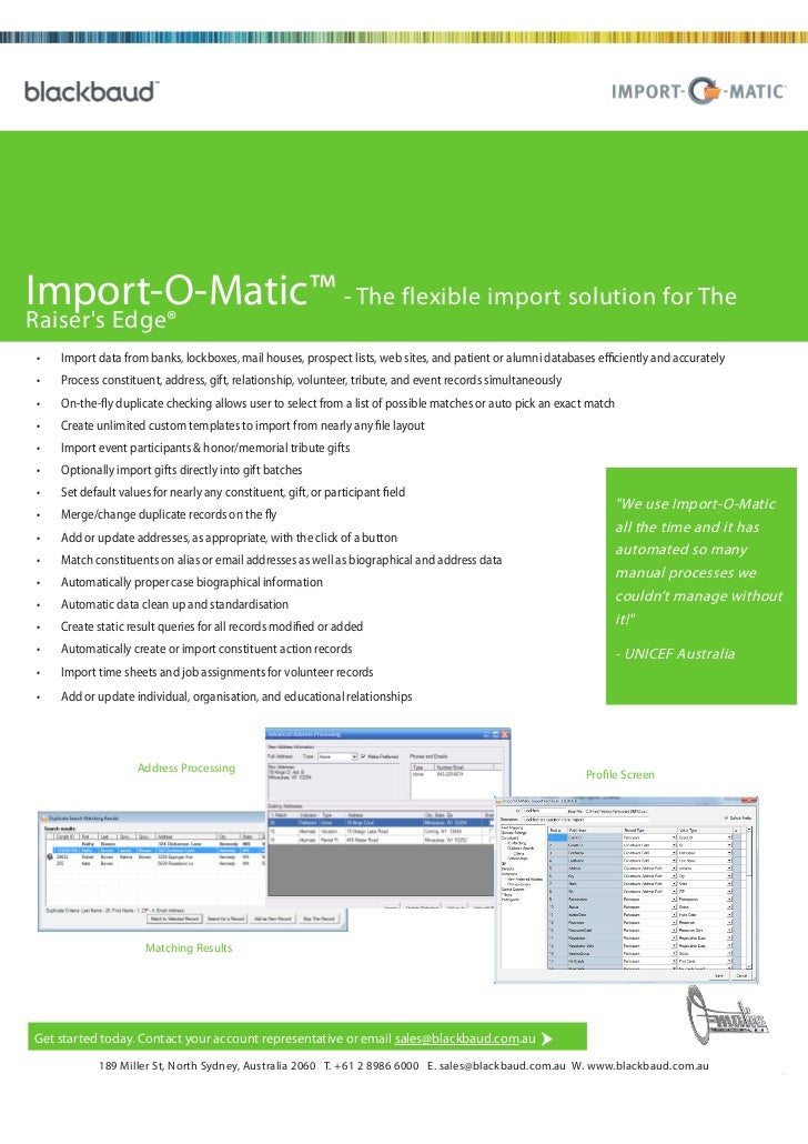 Import-O-Matic™ - The flexible import solution for TheRaisers Edge® •   Import data from banks, lockboxes, mail houses, pr...