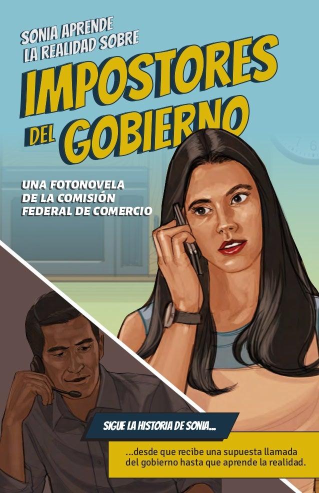 1 UNA FOTONOVELA DE LA COMISIÓN FEDERAL DE COMERCIO ...desde que recibe una supuesta llamada del gobierno hasta que aprend...