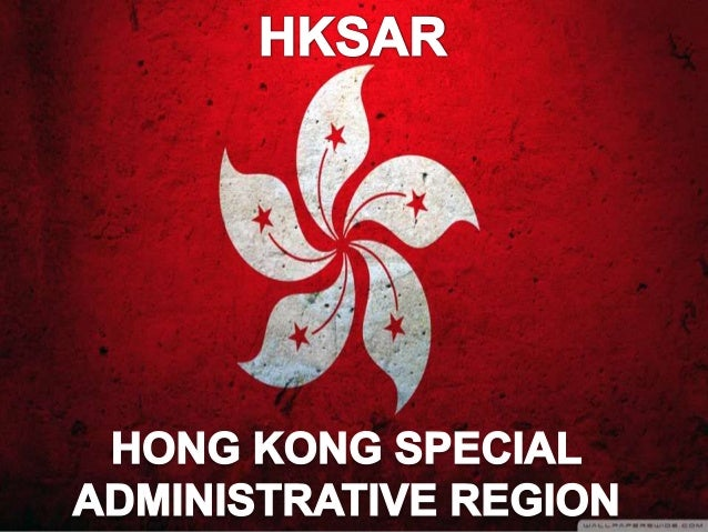 HONG KONG SPECIAL ADMINISTRATIVE REGION