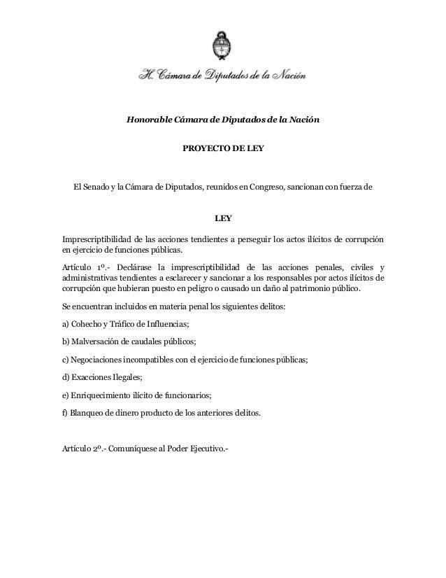 Honorable Cámara de Diputados de la Nación PROYECTO DE LEY El Senado y la Cámara de Diputados, reunidos en Congreso, sanci...