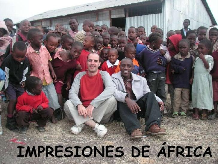 IMPRESIONES DE ÁFRICA