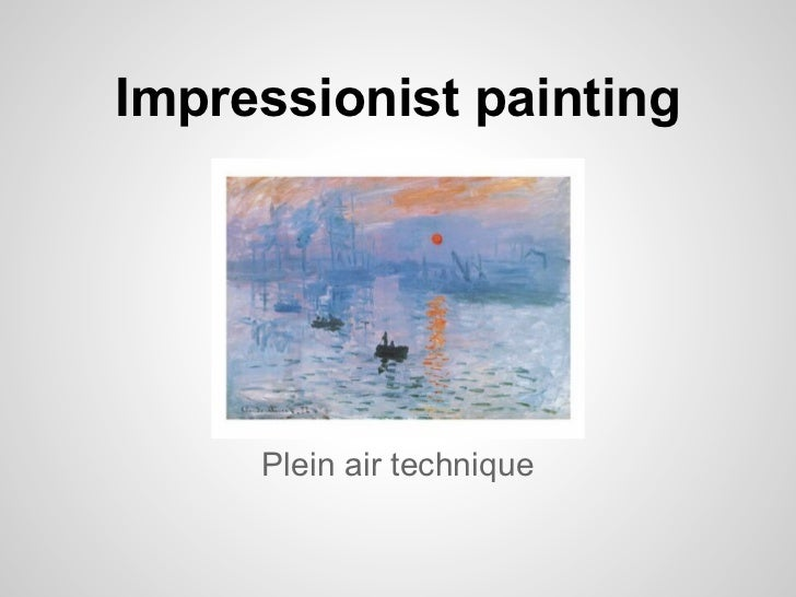 Impressionist painting     Plein air technique