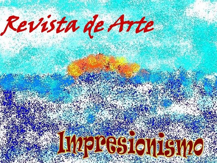 Revista de Arte Impresionismo