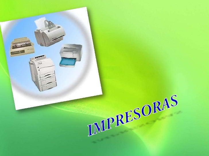 IMPRESORAS<br />