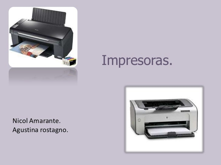 Impresoras.Nicol Amarante.Agustina rostagno.