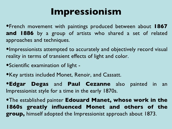 impressionistic approach examples Looking for sentences or phrases with the word impressionistic here are some examples sentences and phrases with the word impressionistic his approach to.