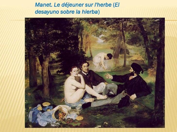 Manet. Le déjeuner sur lherbe (Eldesayuno sobre la hierba)