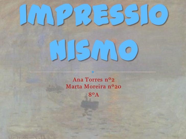 Ana Torres nº2Marta Moreira nº20       8ºA