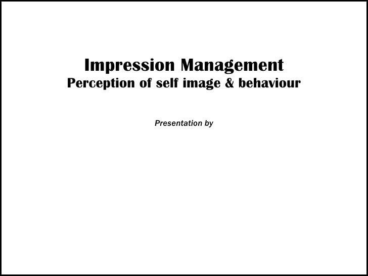 Impression Management: Considering Cultural, Social, and Spiritual Factors