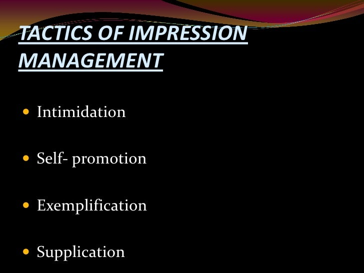 role and impression management Journal of quality and technology management volume xii, issue i, june 2016, page 91 - 119 role of appraisal politics and impression management in turnover of dis-satisfied.