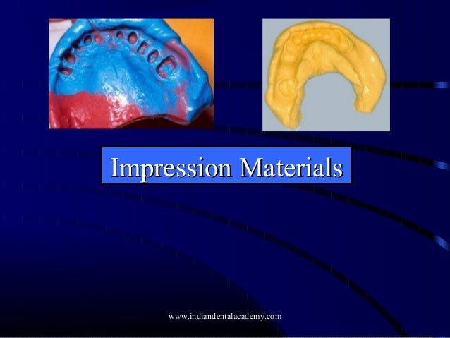Impression materials  /certified fixed orthodontic courses by Indian dental academy