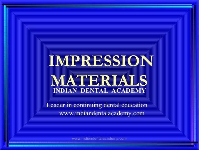 Impression materials/ dentist laboratory technician