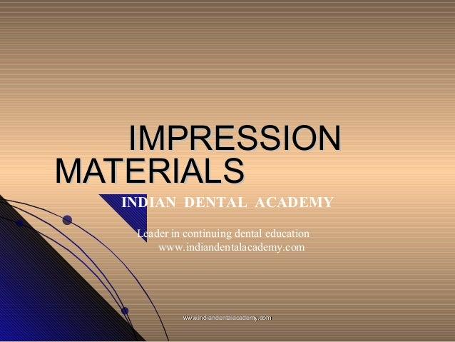Dental Impression materials / fixed orthodontics courses