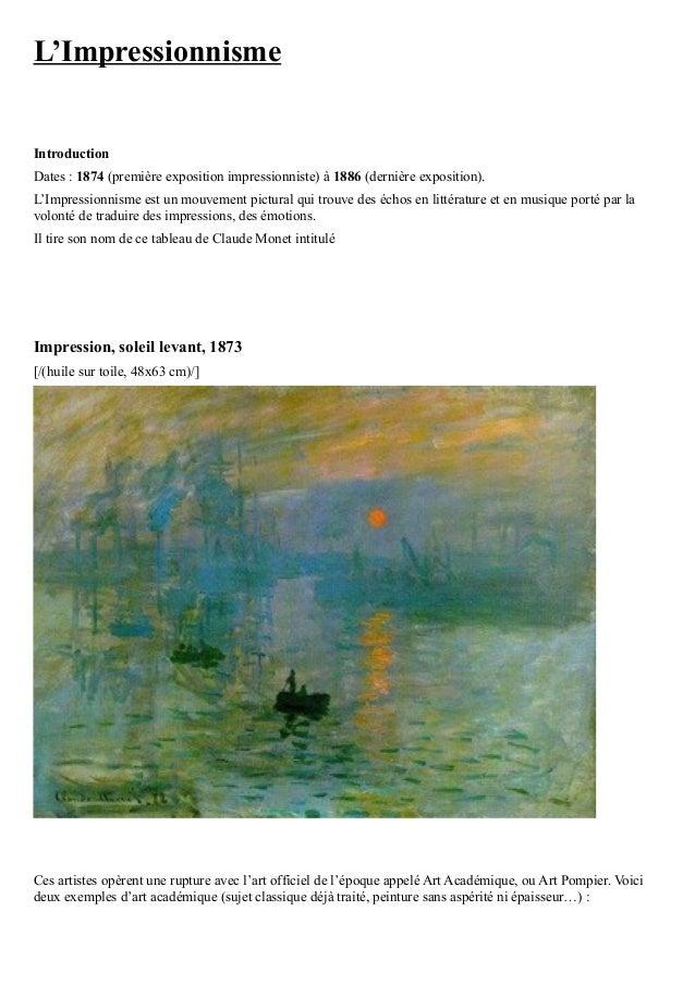 L'ImpressionnismeIntroductionDates : 1874 (première exposition impressionniste) à 1886 (dernière exposition).L'Impressionn...