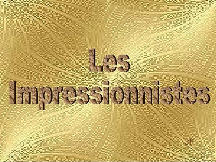 Les  Impressionnistes JF