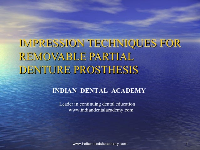 Impression techniques for rpd/ implant dentistry course