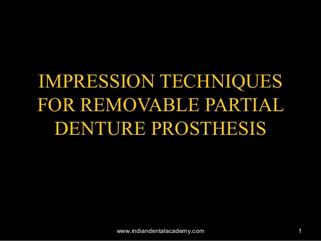 Impression techniques for rpd  / implant dentistry course
