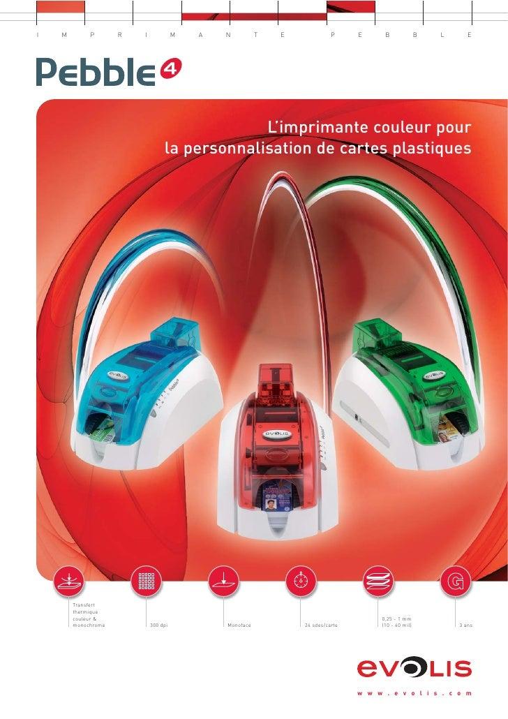 Imprimante pebble4 brochure-fr