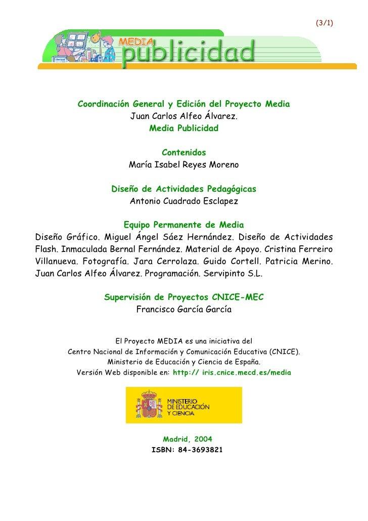 (3/1)               Coordinación General y Edición del Proyecto Media                       Juan Carlos Alfeo Álvarez.    ...