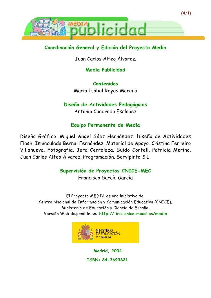 (4/1)               Coordinación General y Edición del Proyecto Media                          Juan Carlos Alfeo Álvarez. ...