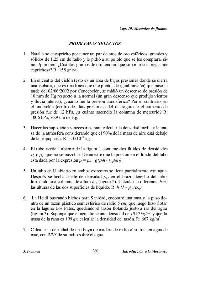 Cap. 10. Mecánica de fluidos. J. Inzunza Introducción a la Mecánica260 PROBLEMAS SELECTOS. 1. Natalia se encapricho por te...
