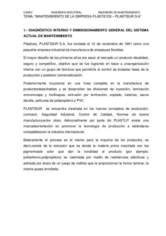"""UANCV INGENIERIA INDUSTRIAL INGENIERIA DE MANTENIMIENTO TEMA :""""MANTENIMIENTO DE LA EMPRESA PLÁSTICOS – PLASTISUR S.A"""" 1.- ..."""