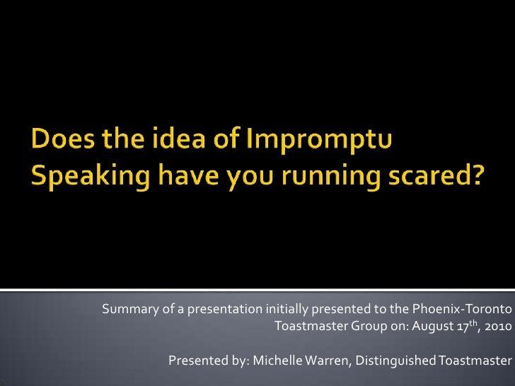 Impromptu speaking phoenix toronto tm aug 17 2010 m warren