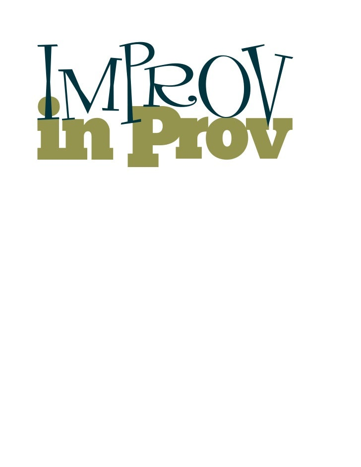Improv In Prov