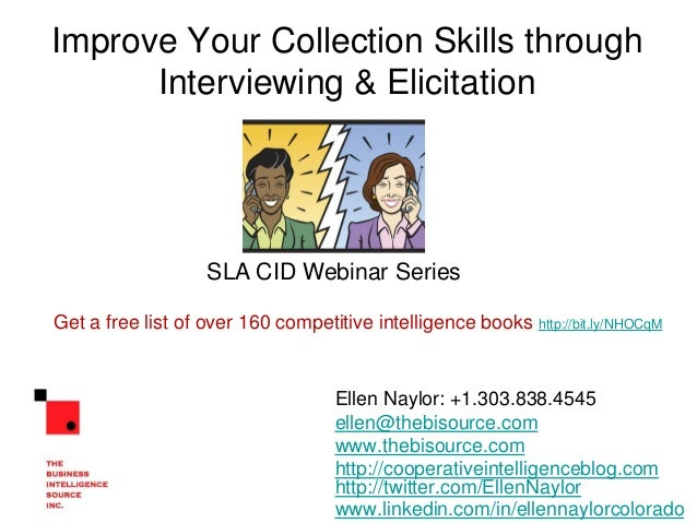 Improve collection through interviewing and elicitation