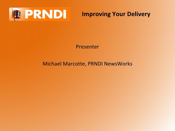 Improve Delivery