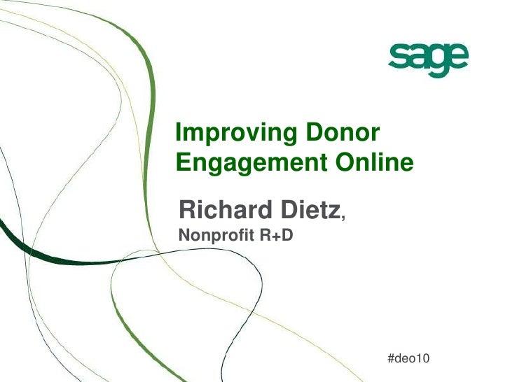 Improving Donor Engagement Online<br />Richard Dietz, Nonprofit R+D<br />