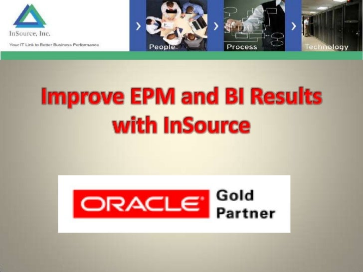 Improve Epm And Bi Results With In Source