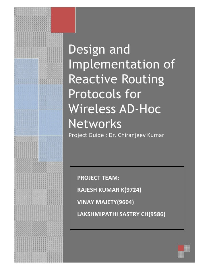 1         Design and     Implementation of     Reactive Routing     Protocols for     Wireless AD-Hoc     Networks     Pro...