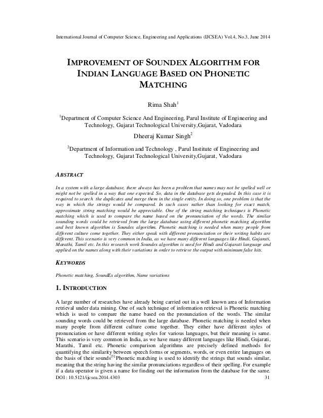Improvement of soundex algorithm for indian language based on phonetic matching
