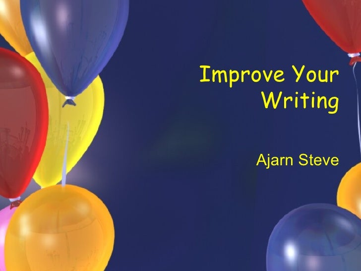 Ideas to Improve Your Writing