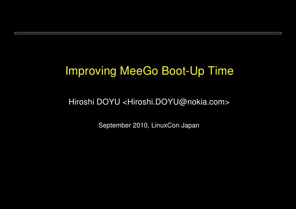 Improving MeeGo boot-up time