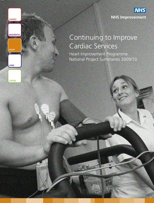 NHSCANCER                                   NHS ImprovementDIAGNOSTICS              Continuing to ImproveHEART            ...