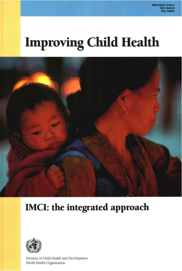 Improving child health imci the integrated approach