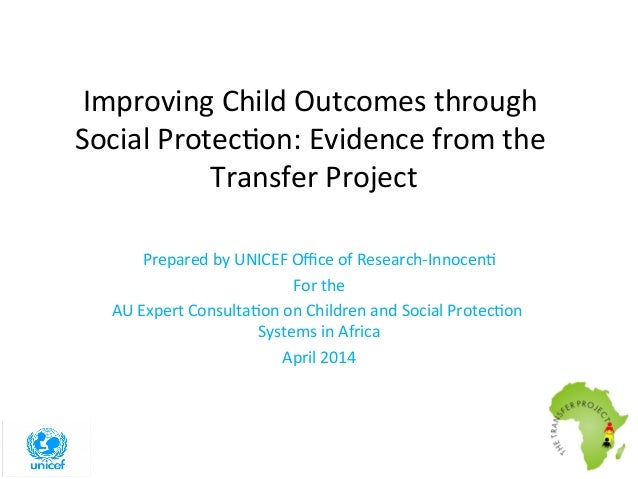 Improving Child Outcomes through Social Protection: Evidence from the Transfer Project?