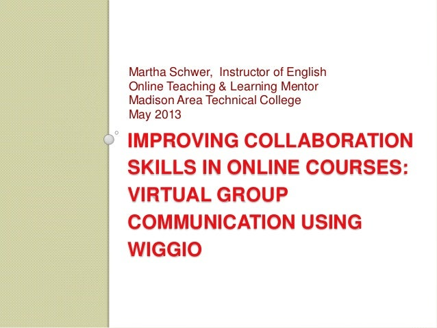 Improving collaboration skills in online courses