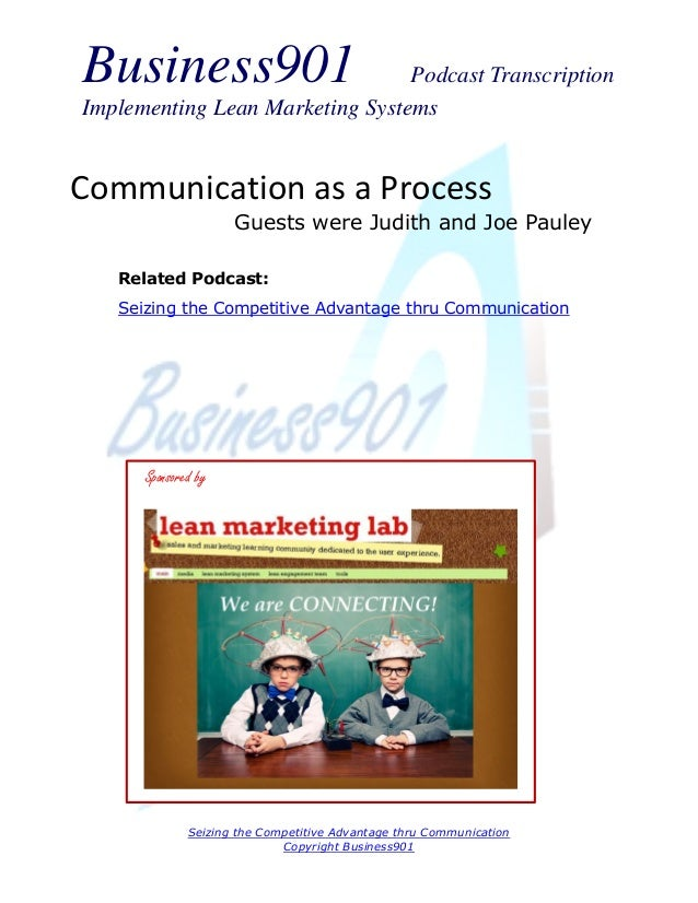 Business901  Podcast Transcription Implementing Lean Marketing Systems  Communication as a Process Guests were Judith and ...
