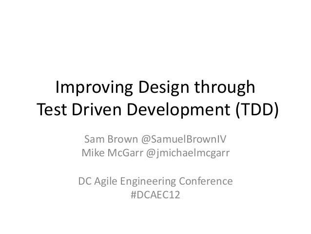 Improving Design through TDD