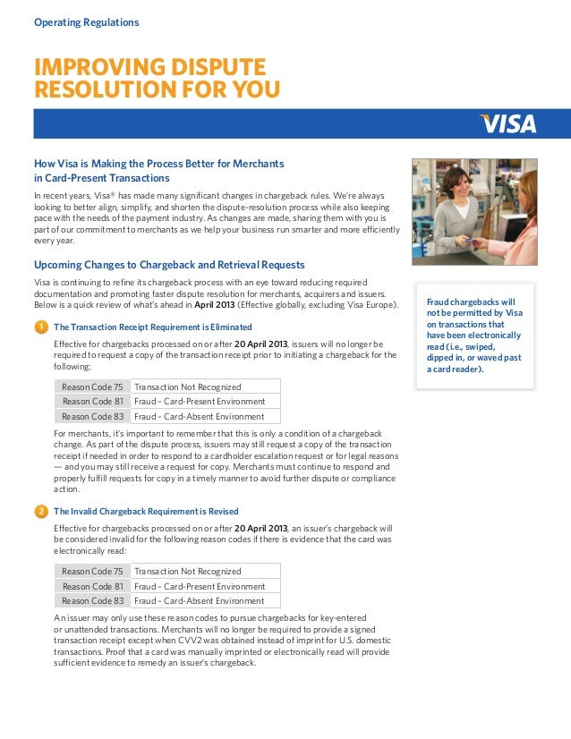 Operating Regulations  Improving Dispute Resolution for You How Visa is Making the Process Better for Merchants in Card-Pr...